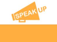 SPEAK UP Initiative